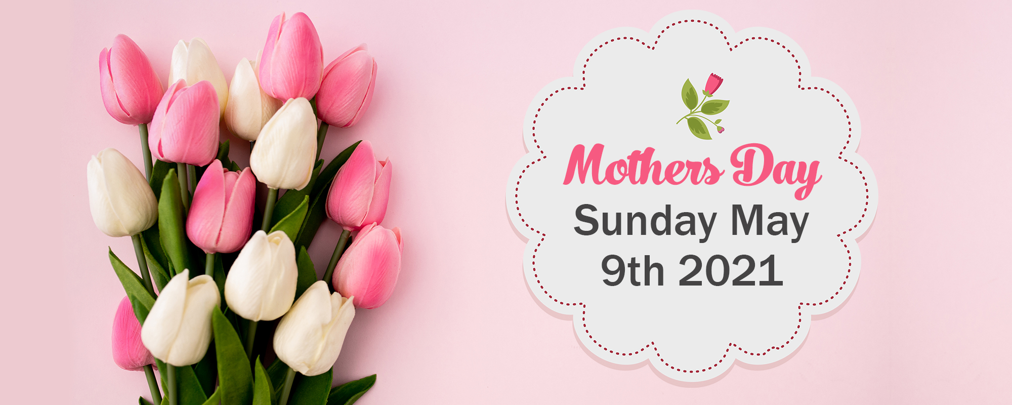 2021 Mothers Day Banners   Flower Store In a Box
