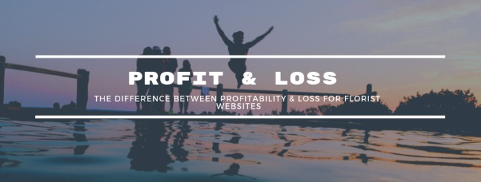The difference between profit & loss in online florists