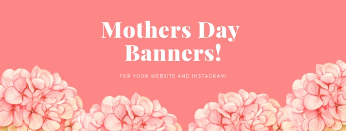 2020 Mothers Day Banners