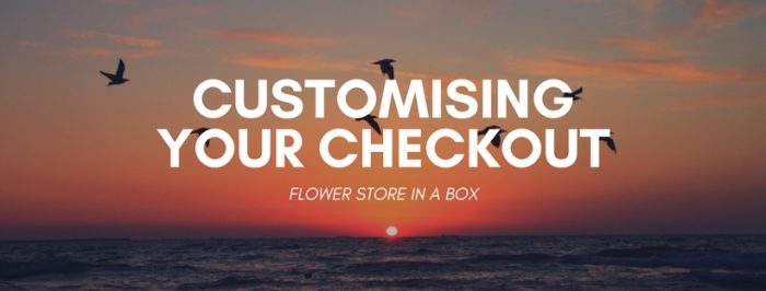 Customising Your Checkout