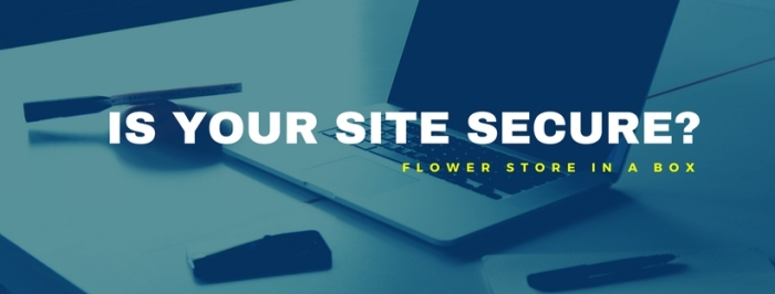 Make sure your site is secure